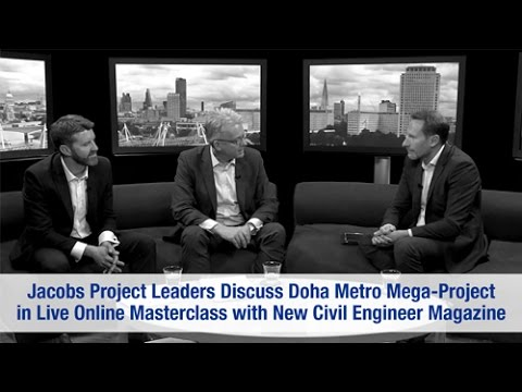 Jacobs Project Leaders Appear in NCE Magazine Doha Metro Webcast
