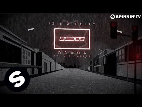 IZII x Holly ft. Nic Tapper - Drama (Official Lyric Video) - UCpDJl2EmP7Oh90Vylx0dZtA