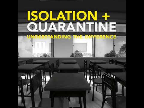 Know the Difference: Isolation and Quarantine