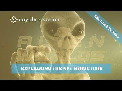 Explaining the NFT structure of Alienworlds | Michael & Anders