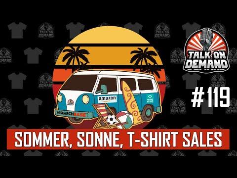 Episode 119 – Da kommen sogar die T-Shirt Business Sales ins Schwitzen