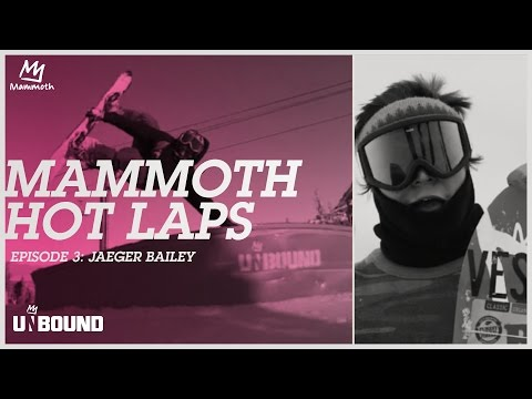 Mammoth Hot Laps 16/17 : Episode 3