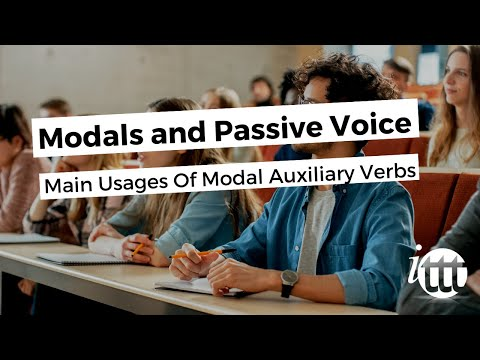 Modals and Passive Voice - Main Usages Of Modal Auxiliary Verbs