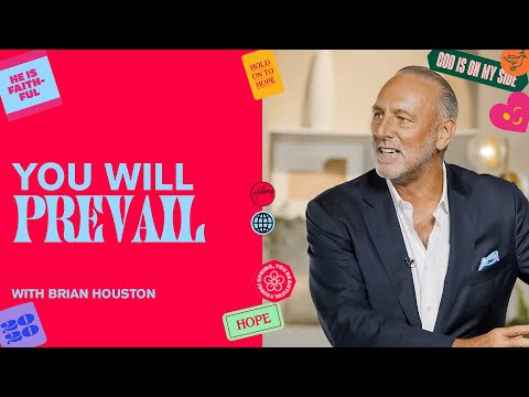 You Will Prevail  Brian Houston  Hillsong Church Online