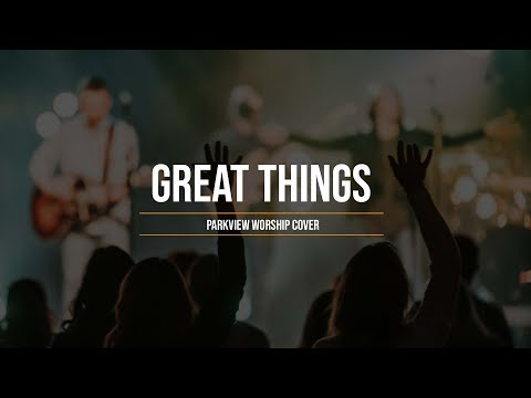 Worship Wednesday  Great Things  Phil Wickham Cover