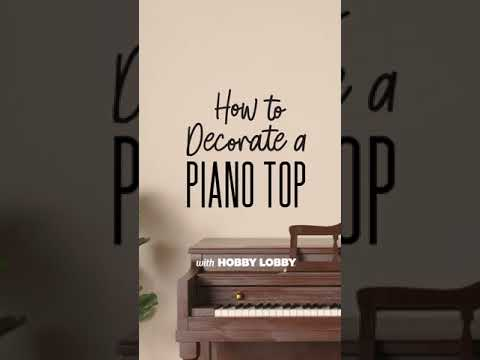 How To Decorate A Piano