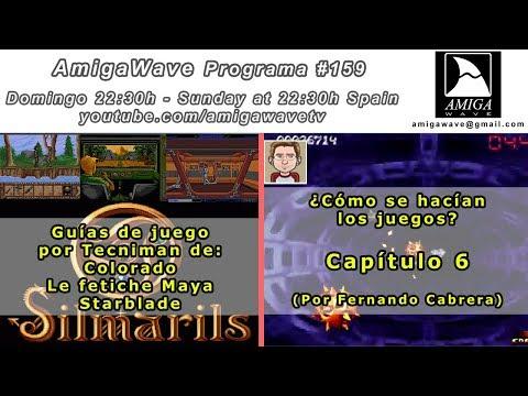 AmigaWave #159 - Juegos Colorado, Maya y Starblade por Tecniman, ¿cómo se hacían ...? part 6, CDXL