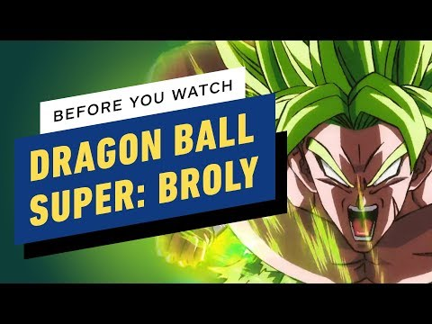 Dragon Ball Super: Broly - What To Know Before You Watch - UCKy1dAqELo0zrOtPkf0eTMw