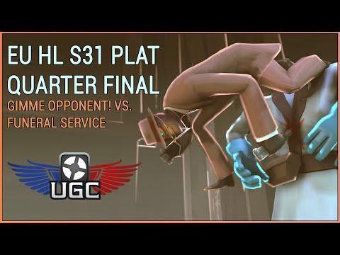 UGC EU HL S31 Plat Quarter Final: Gimme opponent! vs. funeral service