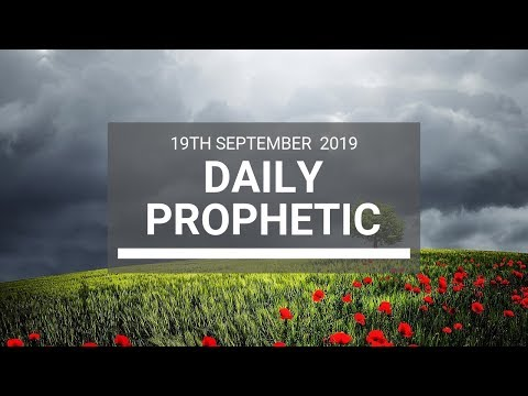 Daily Prophetic 19 September 2019 Word 4