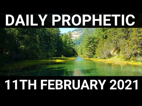 Daily Prophetic 11 February 2021 6 of 7