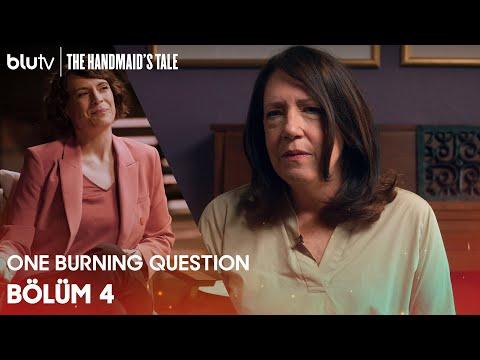 The Handmaid's Tale   One Burning Question   4. Bölüm