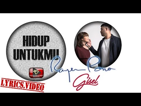 Hidup Untukmu (Video Lirik) [Feat. Rayen Pono]