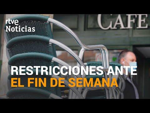 LIMITACIÓN de MOVIMIENTOS para el fin de semana en toda ESPAÑA | RTVE Noticias