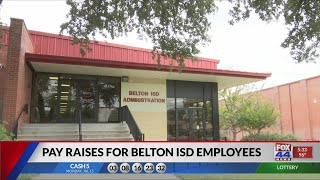 """Belton ISD employees to get """"historic"""" pay raise"""