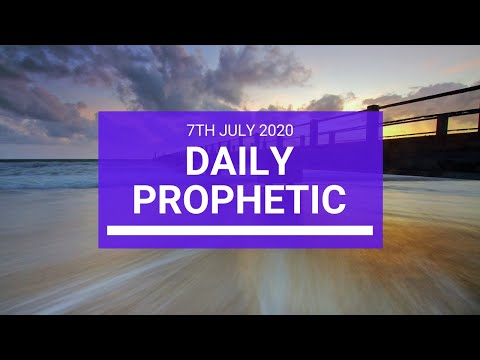 Daily Prophetic 7 July 2020 5 of 10