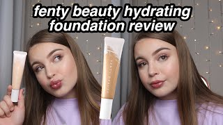 FENTY BEAUTY HYDRATING FOUNDATION | FIRST IMPRESSIONS/REVIEW