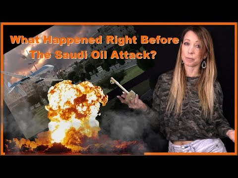RIGHT Before The Saudi Oil Attack THIS Happened & It's The KEY To Everything!