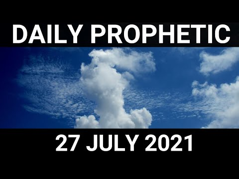 Daily Prophetic 27 July 2021 5 of 7