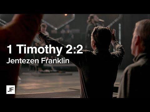 1 Timothy 2:2  Prayer  Jentezen Franklin