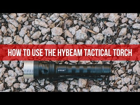 Hybeam Tactical Torch Tutorial | Survival Life
