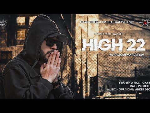 HIGH 22 LYRICS - GA2RY feat. Projekt P