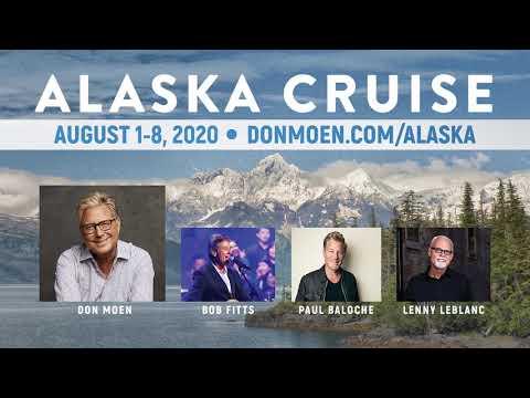 .: Don Moen Alaska Cruise 2020 :.