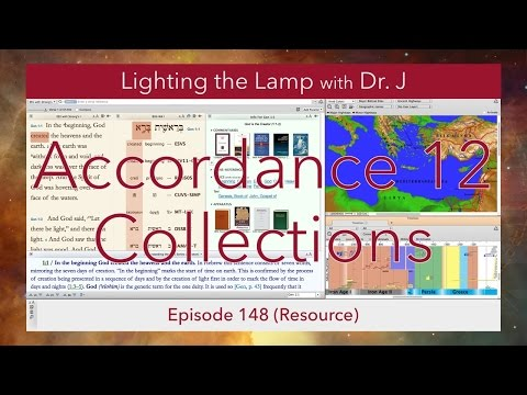 Accordance 12 Collections (Lighting the Lamp Video Podcast #148)