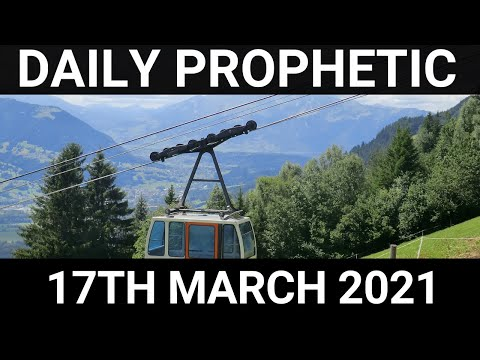 Daily Prophetic 17 March 2021 4 of 7