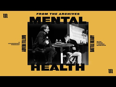 MENTAL HEALTH - FROM THE ARCHIVES  Battle Ready - S01E02