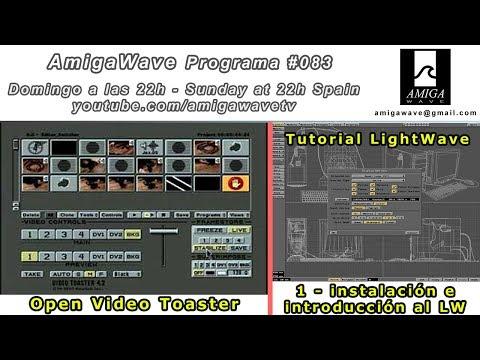 Programa #83 - Open VideoToaster, Tutorial I de LightWave para juegos y mucho más...
