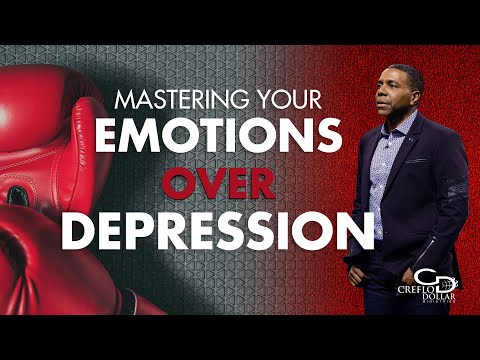Mastering Your Emotions Over Depression