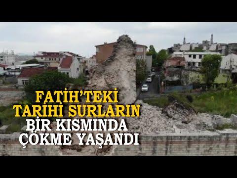 Fatih'teki Tarihi Surların Bir Kısmında Çökme Yaşandı