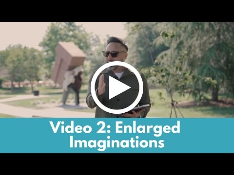 Enlarged Imaginations