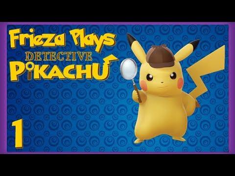 FRIEZA PLAYS DETECTIVE PIKACHU PART 1!