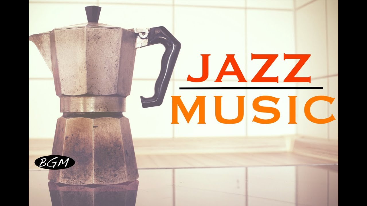 CAFE MUSIC】Jazz Instrumental Music - Background Music - Music for