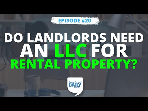 Do Landlords Need an LLC for Rental Property?   Daily 20