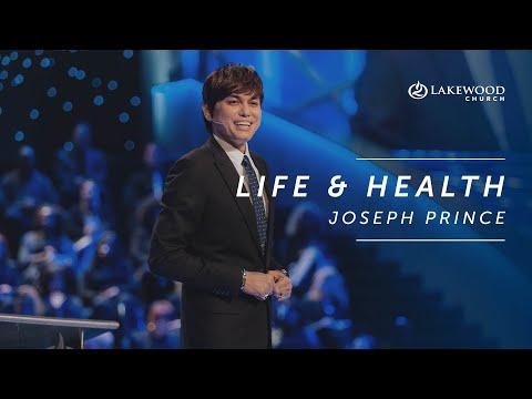 Life and Health  Joseph Prince  2019