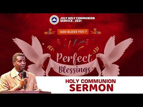 PASTOR E.A ADEBOYE SERMON - RCCG JULY 2021 HOLY COMMUNION