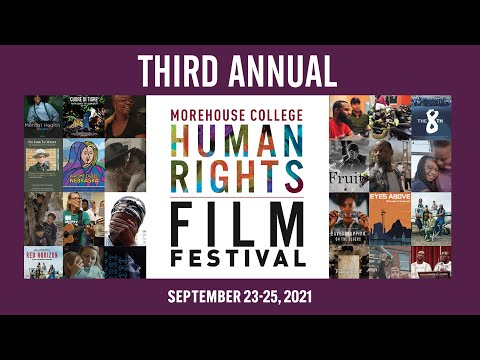 Morehouse College Human Rights Film Festival (Live Stream) - Day 2