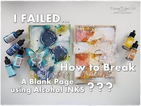 I Failed... How to Break A Blank Page using Alcohol Inks part11 ♡ Maremi's Small Art ♡