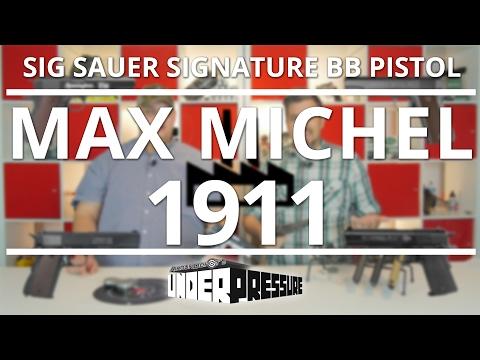 SIG Sauer 1911 Max:  A Max Michel Signature BB Pistol