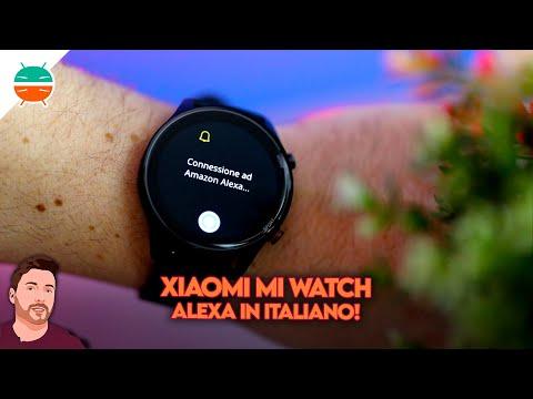 Alexa in ITALIANO su Xiaomi Mi Watch UFF …