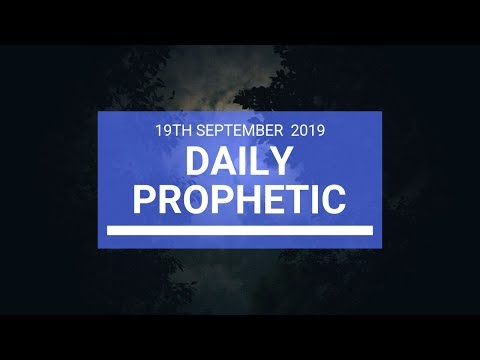 Daily Prophetic 19 September 2019 Word 2