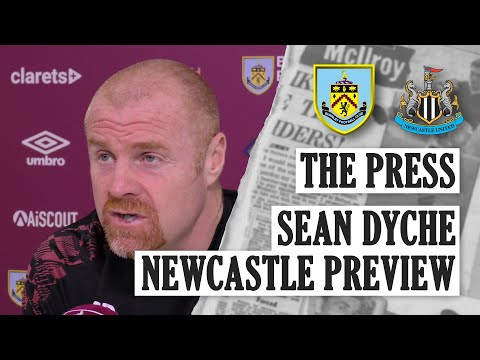 Dyche On Social Media, Diving and Injuries   PRESS   Burnley v Newcastle