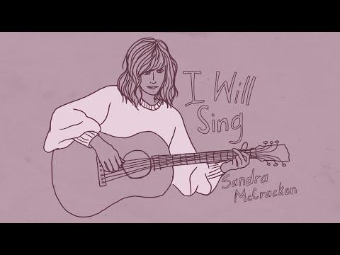 I Will Sing (Official Audio) - Sandra McCracken