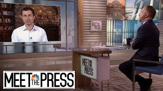 Full Buttigieg: 'Getting Rid Of The President Is Not Enough' | Meet The Press | NBC News