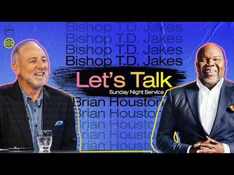 Let's Talk with Brian Houston & Bishop T.D. Jakes  Hillsong Church Online