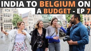 Exploring Antwerp - YUST Hostel, Locals, Shopping & Indian Food- Traveling Desi's Belgium - EP 7