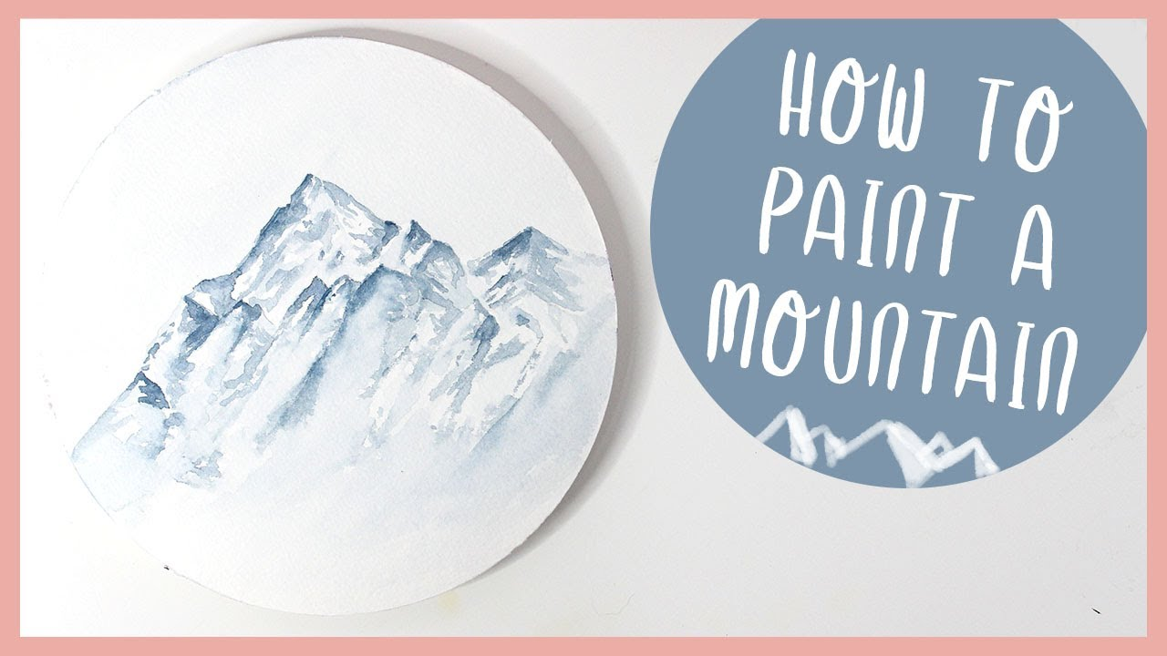 How To Paint Mountains With Watercolor For Beginners